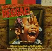Roots! rockers! reggae!. vol.1