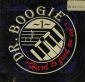 Dr. Boogie : hard to find on cd