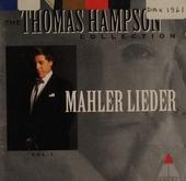 Mahler Lieder. vol.1