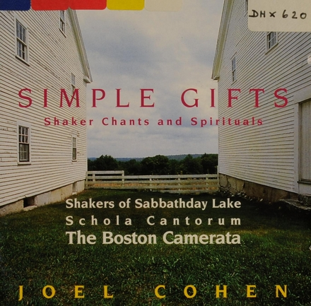 Simple gifts, Shaker chants and spirituals