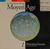 Les très riches heures du moyen âge. Vol. 1, Les premières heures de l'ère Chrétienne