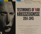Testimonies of war 1914-1945