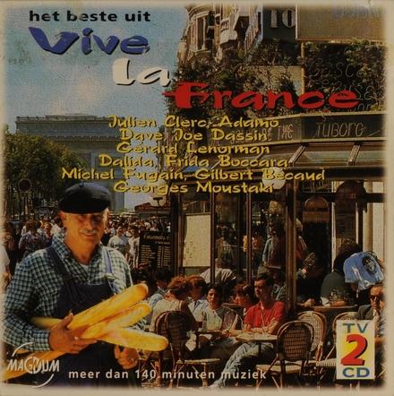 Het beste uit Vive la France