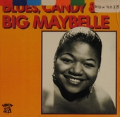 Blues, Candy & Big Maybelle. vol.13