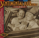 Sentimental journey : the 40's. vol.1