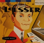 Frank Loesser: I hear music