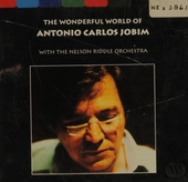 The wonderful world of Antonio Carlos Jobim : the Brazilian mood with Nelson Riddle