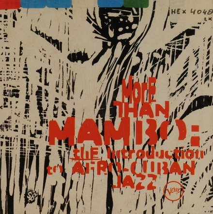 More than mambo : The introduction to Afro-Cuban jazz