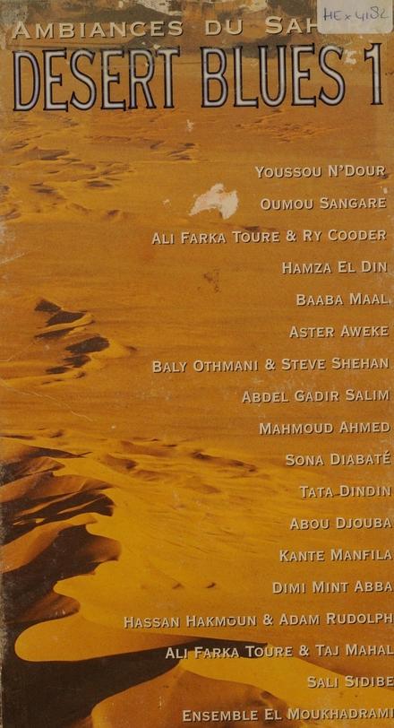 Desert blues : ambiances du Sahara. Vol. 1