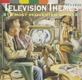 Television themes : 16 most requested songs
