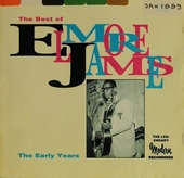 The best of Elmore James : the early years