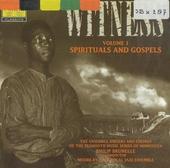 Witness : spirituals and gospels. vol.1