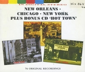 New Orleans - Chicago - New York + hot town
