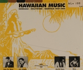 Hawaiian music : Honolulu, Hollywood, Nashville 1927-1944