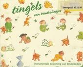 Tingels van kinderliedjes : instrumentale bewerking voor kinderliedjes