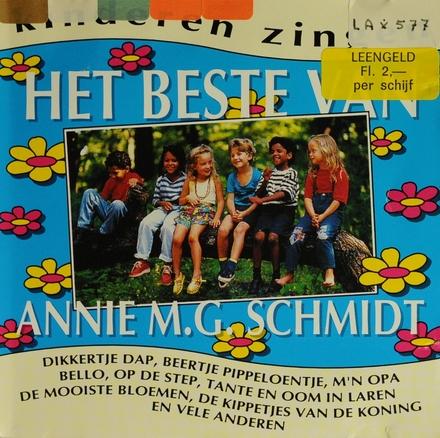 Kinderen zingen het beste van Annie M.G. Schmidt