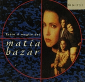 Tutto il meglio dei Matia Bazar