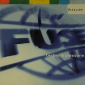 Fuse. 2, Techno & pleasure