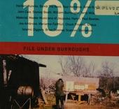 10% file under Burroughs