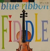 Blue ribbon fiddle