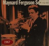 Maynard Ferguson Sextet - 1967