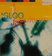 Igloo couleurs jazz. vol.1
