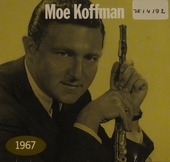Moe Koffman 1967