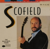 The best of John Scofield : the Blue Note years