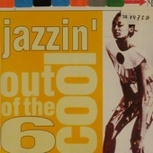 Out of the cool. vol.6 : Jazzin'