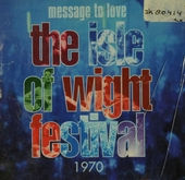 Message to love : the isle Of Wight festival 1970