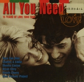 All you need : 15 years of love 1980-1995. vol.4