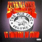 Funkmaster flex : the mix tape. vol.1