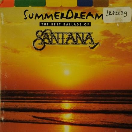Summer dreams : the best ballads of Santana