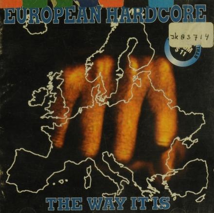 European Hardcore : the way it is