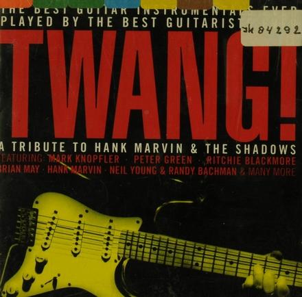 Twang : a tribute to Hank Marvin