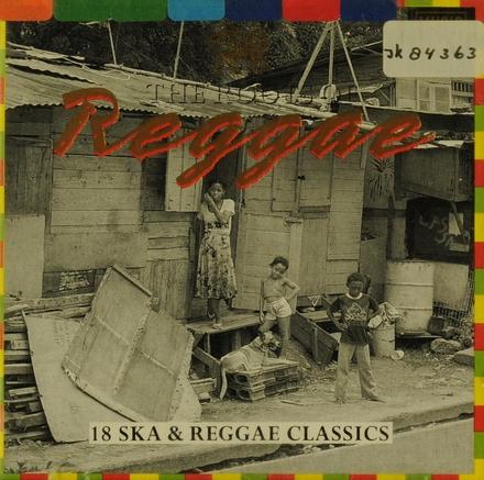 Reggae : 18 ska & reggae classics