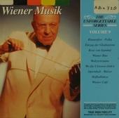 The unforgettable Wiener Musik. vol.9