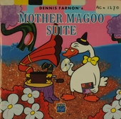 Dennis Farnon's Mother magoo suite