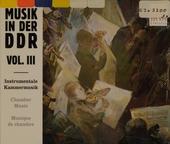 Musik in der DDR Instrumentale Kammermusik ; Vol.3. vol.3