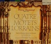 Quatre motets Lorrains