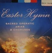 Easter hymn: sacred operatic arias