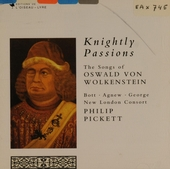 Knightly passions : songs