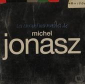 Les incontournables de Jonasz
