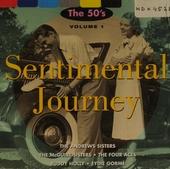 Sentimental journey: The 50's, vol.1. vol.1