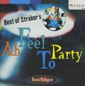 Ah feel to party : best of Straker's