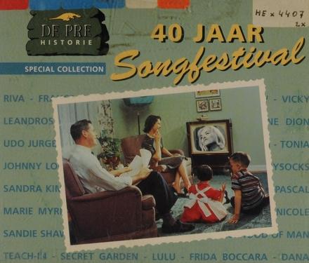 De Pre historie : 40 jaar Songfestival