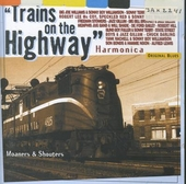 Trains on the highway : harmonica