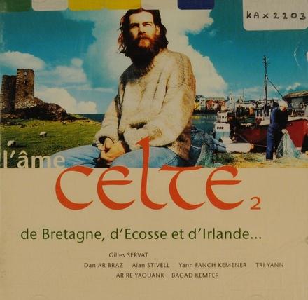 L'âme Celte. vol.2