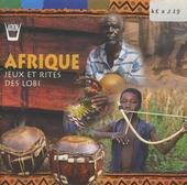 Afrique : jeux et rites des Lobi