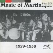 Music of Martinique : 1929-1950